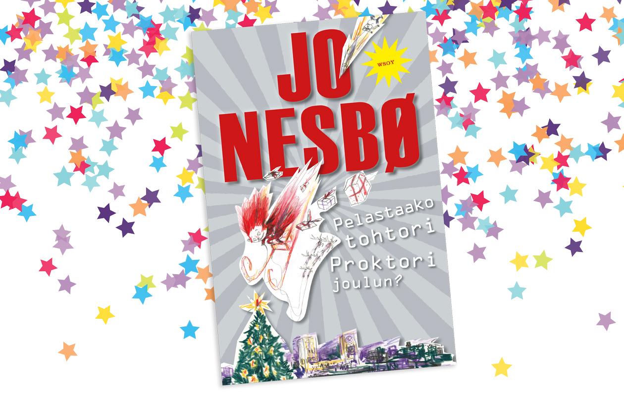 Jo Nesbon kirja Pelastaako tohtori Proktori joulun