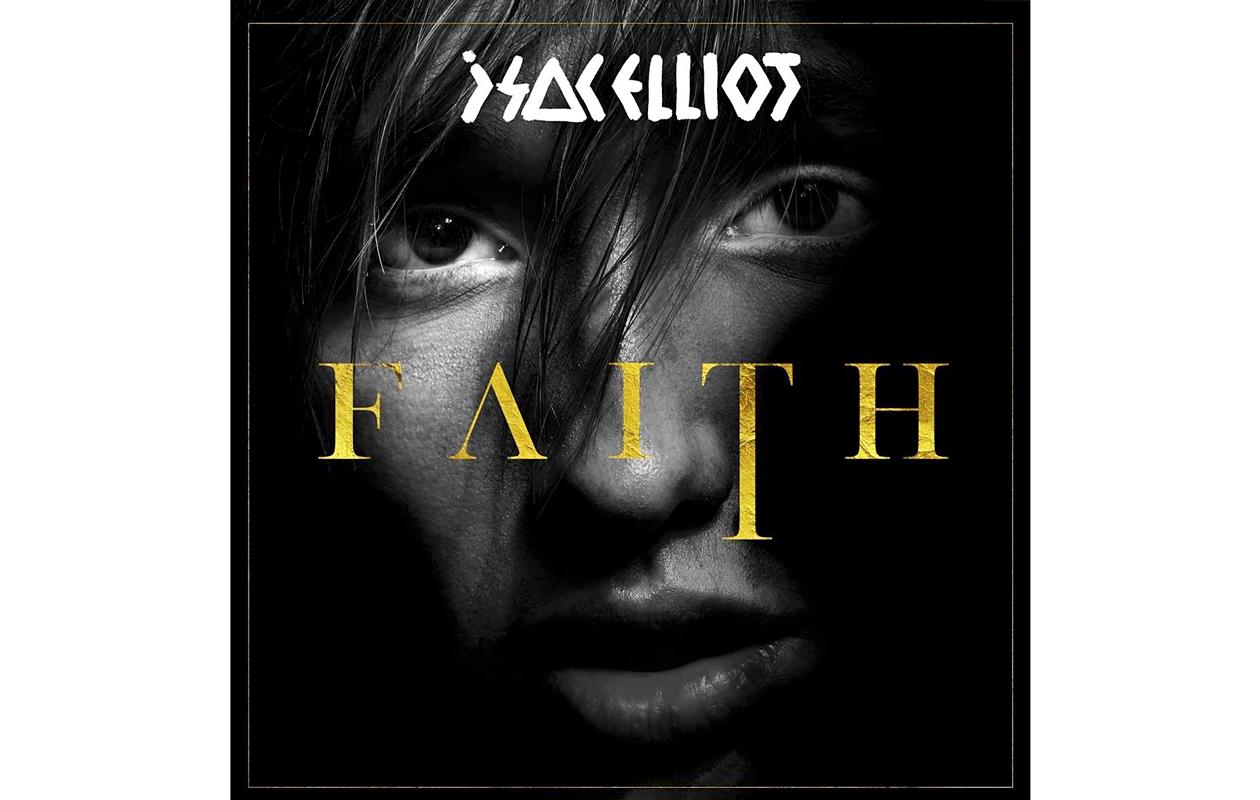 Isac Elliot: Faith-albumi